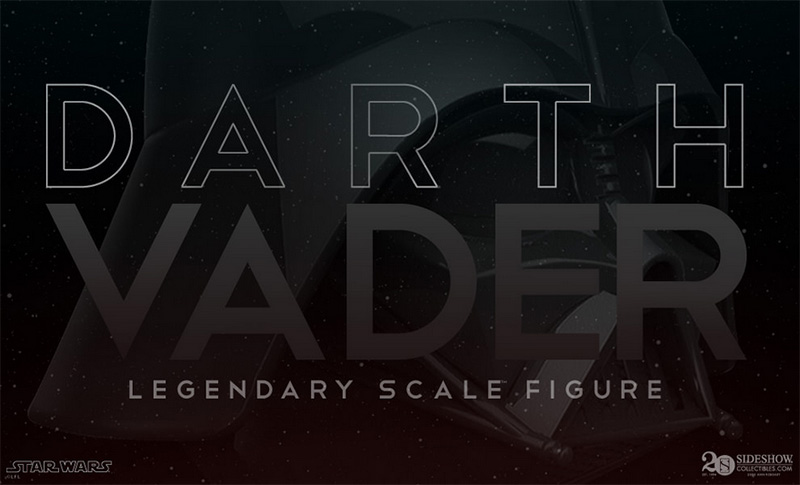 Sideshow Darth Vader Legendary Scale Teaser