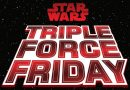 Star Wars Triple Force Friday 2019 Preview
