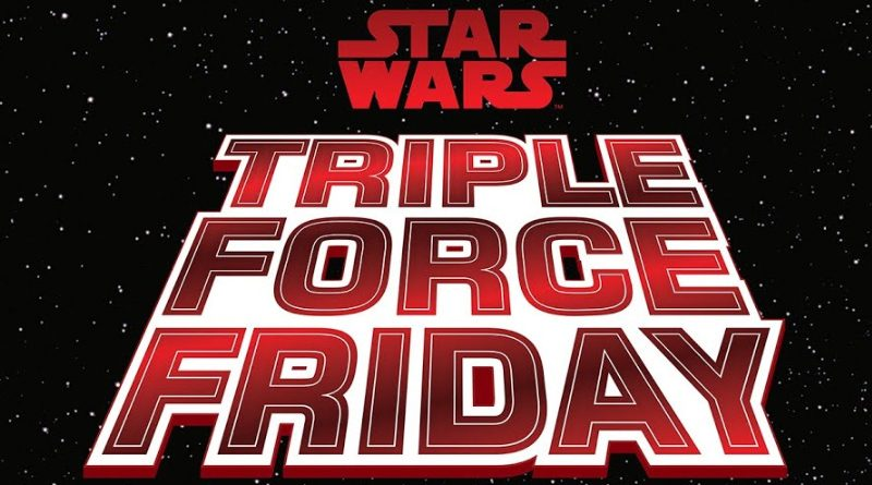 Star Wars Triple Force Friday 2019 Banner