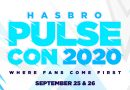 Hasbro PulseCon Online Convention September 25-26, 2020